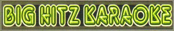 Big Hitz Karaoke Logo And Banner - song lists - disc id's