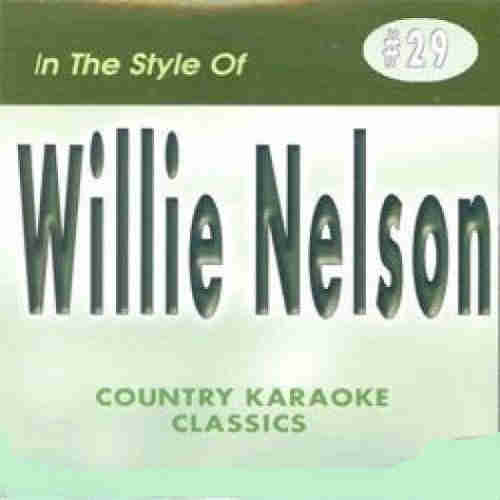 Country Karaoke Classics - CKC029 - Willie Nelson