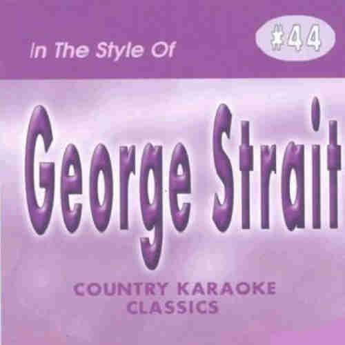Country Karaoke Classics CKC044 George Strait