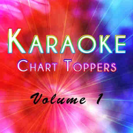 Chart Toppers Karaoke cdg vol 1