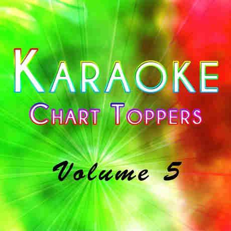 Chart Toppers Karaoke cdg vol 5