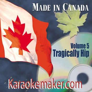 Karaokemaker - Vol 5 - Tragically Hip cover