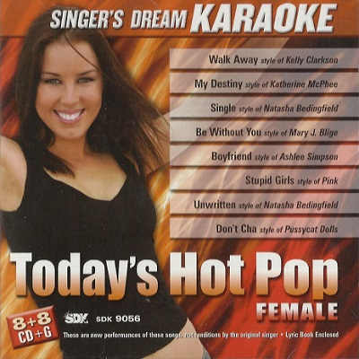 Singers Dream Karaoke SDK9056 - Front Today's Hot Pop Female
