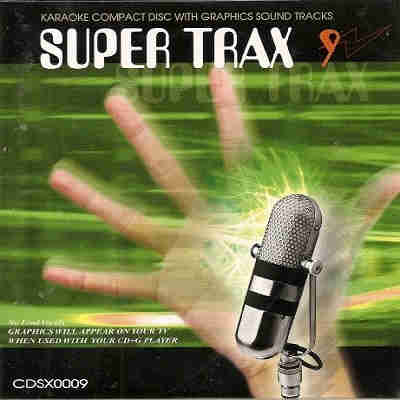 Super Trax Karaoke SX00009 - DISC 9 - CDG