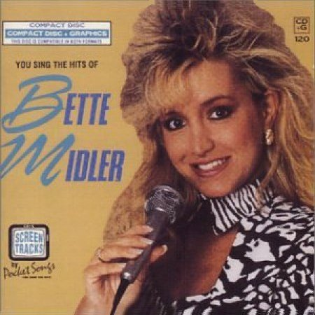 Screen Tracks Karaoke - Bette Midler