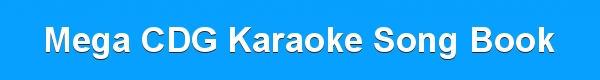 Mega CDG Karaoke Song Book - track lists - download song lists
