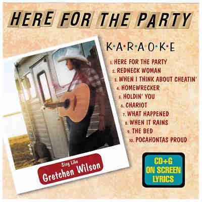 American Karaoke Supply - AKS10001 - Front - Here For The Party - Gretchen Wilson