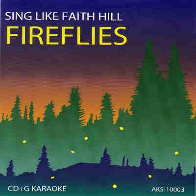 American Karaoke Supply - AKS10003 - Front - Fireflies - Faith Hill